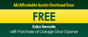 Free Remote, AA/Affordable Austin Overhead Door