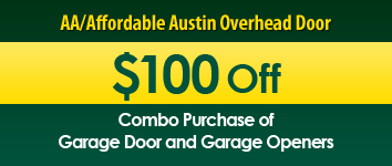 $100 Off, AA/Affordable Austin Overhead Door